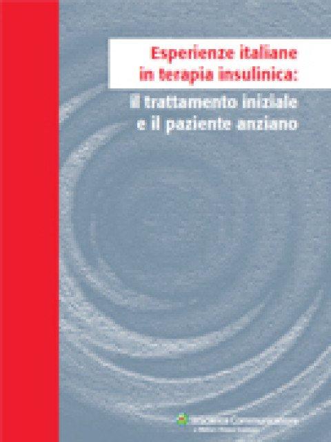 Esperienze italiane in terapia insulinica: il trattamento iniziale e il paziente anziano