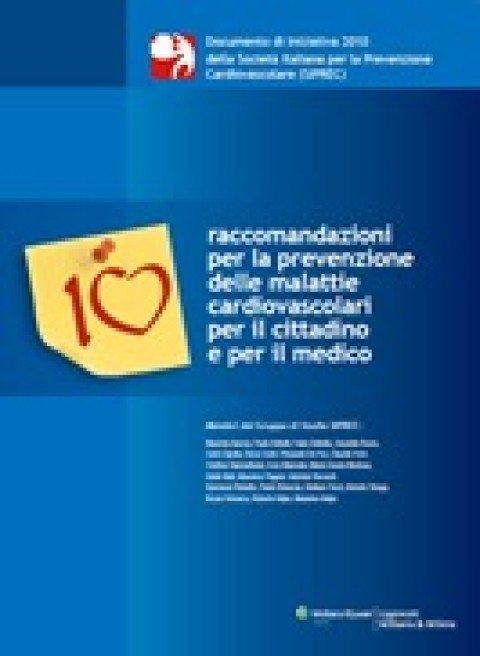 10 raccomandazioni per la prevenzione delle malattie cardiovascolari per il cittadino e per il medico