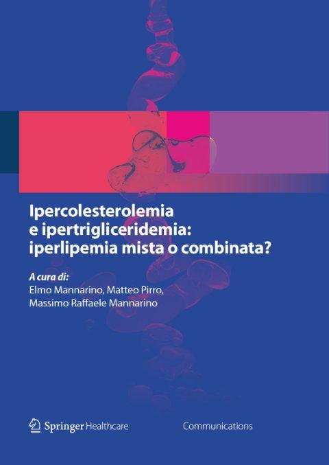 Ipercolesterolemia e ipertrigliceridemia: iperlipemia mista o combinata?