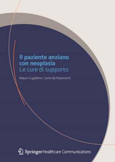 Il paziente anziano con neoplasia. Le cure di supporto